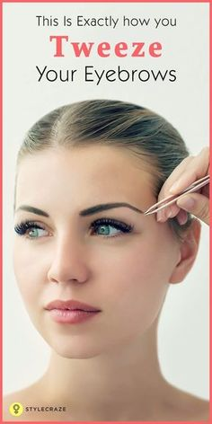 How To Do Eyebrow With Tweezers At Home: Here's a bunch of tips to help you get the perfect arch and mistakes to avoid when tweezing your brows. So proceed with caution. #eyebrows #eyebrowshaping #eyebrowtutorial