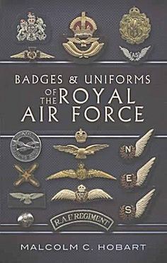 Badges And Uniforms Of The Raf free ebook Military Insignia, Military Art, Army Beret, Raf Bases, Aviation Humor, Aviation Art, Pilot Uniform, Pilot Gifts, Battle Of Britain