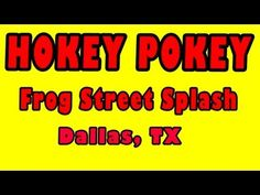 Hokey Pokey -- Frog Street Splash -- The Learning Station