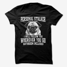 PERSONAL STALKER!, Order HERE ==> https://www.sunfrog.com/Pets/PERSONAL-STALKER.html?id=41088 #christmasgifts #xmasgifts #dachshundlovers
