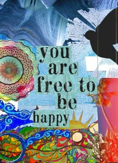 """Divine Spark:  """"You are free to be #happy.""""  Other people cannot make you happy. So choose #happiness for yourself, because you are the only one who can."""