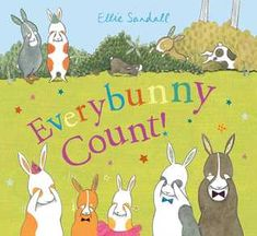 Everybunny Count! by Ellie Sandall Felt Stories, Stories For Kids, Best Toddler Books, Counting Books, Childhood Games, Early Literacy, Toddler Preschool, Book Themes, Read Aloud