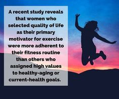 A recent study reveals that women who selected quality of life as their primary motivator for exercise were more adherent to their fitness routine than others who assigned high values to healthy-aging or current-health goals. The takeaway? Exercise in ways you find enjoyable and sustainable. (International Journal of Behavioral Nutrition and Physical Activity) - http://ift.tt/1HQJd81