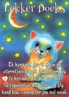 Slaap Good Night Blessings, Good Night Wishes, Good Night Quotes, Good Night Flowers, Good Knight, Goeie Nag, Goeie More, Afrikaans Quotes, Morning Pictures
