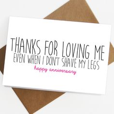 Anniversary card Valentines day card Birthday thanks for loving me boyfriend card for him shave my legs love card Anniversary I love you by SiouxAlice on Etsy https://www.etsy.com/listing/216828081/anniversary-card-valentines-day-card