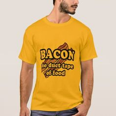 Shop Bacon the duct tape of food T-Shirt created by Ricksastar. Personalized T Shirts, Custom Shirts, Short Outfits, Casual Outfits, Bicycle Stand, Food T, Bicycle Design, Duct Tape, Go Shopping