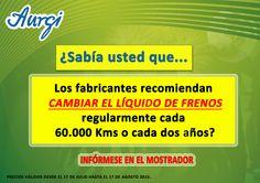 INFO CAMBIO LÍQUIDO DE FRENOS (Válido del 17 de julio al 17 de agosto 2015). Más información en www.aurgi.com/