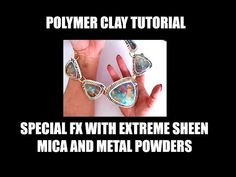 279 - Polymer clay tutorial - special FX with acrylic paints, mica and metal powders project - YouTube