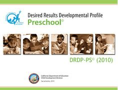 Desired Results Developmental Profile for Preschool Children (free)
