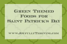 Green Themed Foods for Saint Patrick's Day