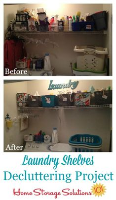 Laundry shelves decluttering and organization project, before and after {featured on Home Storage Solutions 101}