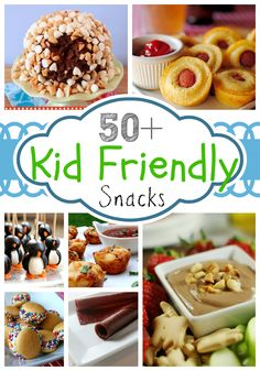 More than 50 simple kid friendly snacks! Click here for more.