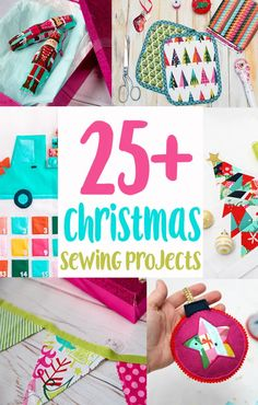 Sew It 25 Christmas Sewing Projects