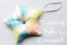 Patchwork Star Ornament Tutorial, easy patchwork design