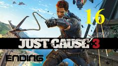Just Cause 3 III PS4 - Xbox One - PC Maxy Long Gameplay {16} Ending game