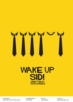Wake up Sid Minimal Poster by Aakash Kedia, via Behance
