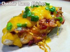 Cheddar Bacon Chicken Recipe from Grandmother's Kitchen