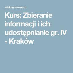 Kurs: Zbieranie informacji i ich udostępnianie gr. IV - Kraków