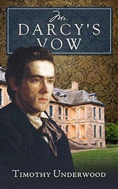 Mr. Darcy's Vow: A Pride and Prejudice Story by Timothy Underwood http://www.amazon.com/dp/B01D3VL93O/ref=cm_sw_r_pi_dp_vxAcxb1R7C5SX