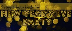 Host a Hassle-Free New Year's Eve Party in 5 Easy Steps