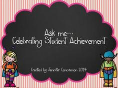 Ask Me...Celebrating Student Success from EndeavorsinEducation on TeachersNotebook.com -  (8 pages)  - Allow students to celebrate academic achievement by wearing these badges for the day.