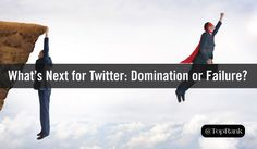 Whats Next for Twitter? Social Domination or Eminent Failure?