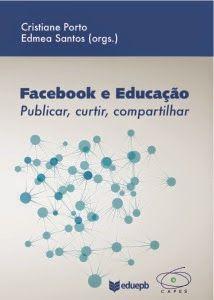 Pensar Educação Online e em Rede: Facebook e Educação: publicar, curtir, compartilha...