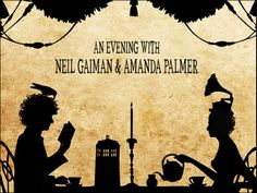 An Evening With Neil Gaiman & Amanda Palmer!!!! Only 2 more weeks!!!!!! ahhhhh!!!