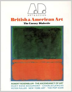 PAPADAKIS, AC: British and American Art: The Uneasy Dialectic (Art and Design Profile, No 5)