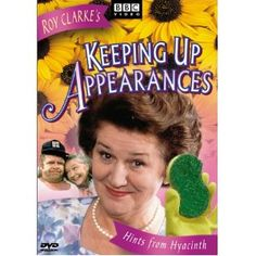 Keeping Up Appearances:Hints from Hyacinth: Keeping Up Appearances: Hints from Hyacinth (DVD) British Tv Comedies, British Comedy, British Actors, Geoffrey Hughes, Clive Swift, Karen Kingsbury, Keeping Up Appearances, Masterpiece Theater, Comedy Tv