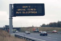 don't drive tired....