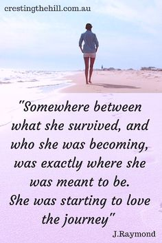 somewhere between surviving and becoming was exactly where she was meant to be