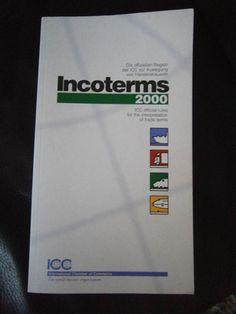 Incoterms 2000 Englisch-Deutsch - Die offiziellen Regeln der ICC Ebay, Book