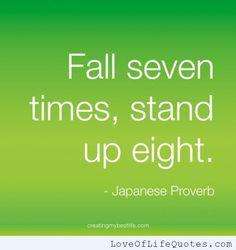 Japanese Proverb on determination - Love of Life Quotes on imgfave