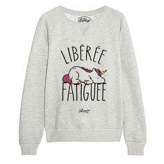 "Sweat ""Libérée Fatiguée"""