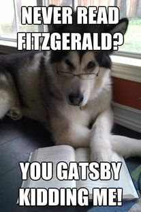 Image detail for -Condescending Literary Pun Dog meme | quickmeme