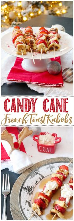 Candy cane French toast kabobs. A delicious Christmas breakfast idea or just a fun way to celebrate the season.