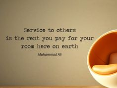 "Muhammad Ali Quote Inspirational Motivational Wall Decal Home Décor ""Service to Others Is the Rent You Pay"" 42x14 Inches"