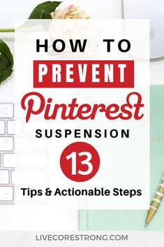 How To Prevent Pinterest Suspension-13 Best Tips And Actionable Steps - Live Core Strong Business Emails, Pinterest For Business, Apps, Blogging For Beginners, Pinterest Marketing, Social Media Tips, Blog Tips, How To Start A Blog, Media Marketing