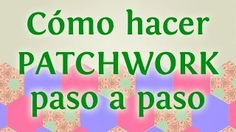 patchwork en español - YouTube