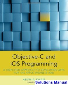 50 best solutions manual download images on pinterest entryway solutions manual for objective c and ios programming a simplified approach to developing apps for fandeluxe Gallery