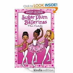 Amazon.com: Sugar Plum Ballerinas: Plum Fantastic eBook: Whoopi Goldberg, Maryn Roos: Kindle Store