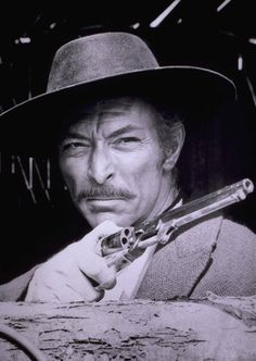 Lee Van Cleef...best of the best in Western movies!