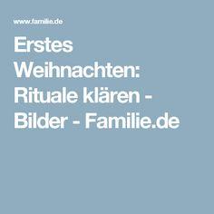 Erstes Weihnachten: Rituale klären - Bilder - Familie.de