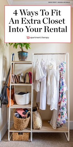 Here are 4 sneaky ways to squeeze an extra closet into your rental. #tipsandtricks #rentalapartment #closet #closetspace #dreamcloset #storage #storagetips #storageideas #closetideas #smallcloset