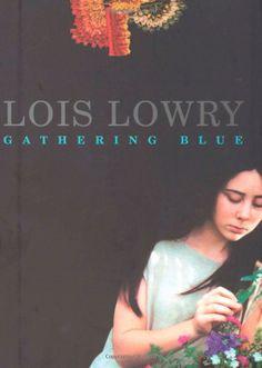 Gathering Blue: Lois Lowry