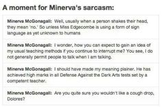 Professor McGonagall :D