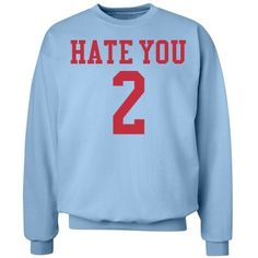 hate you 2 | blue and red hate you 2 sweatshirt