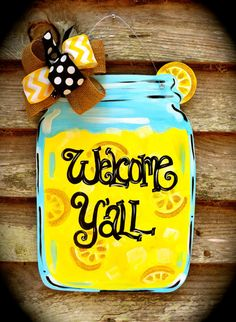 Hey, I found this really awesome Etsy listing at https://www.etsy.com/listing/237983949/lemonade-mason-jar-door-hanger