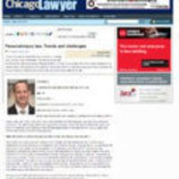 @ChicagoLawyer Thank you #Chicago Lawyer Magazine for the interview on Personal Injury Law Trends & Challenges.